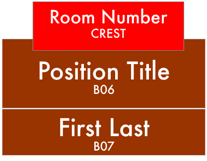 LWTech Allied Health Building Signs: Crest-Room Number, B07-Position Title, B06-Staff First and Last Name