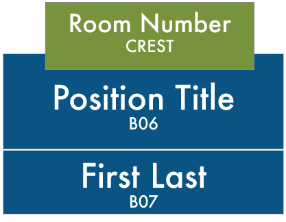 LWTech Technology Center Building Signs: Crest-Room Number, B07-Position Title, B06-Staff First and Last Name