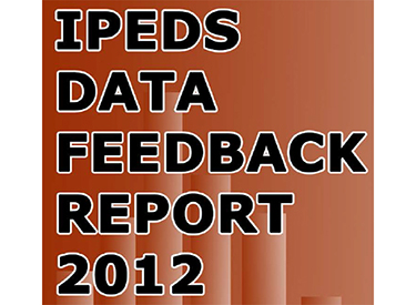 IPEDS Data Feedback Report 2012