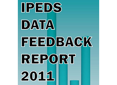 IPEDS Data Feedback Report 2011