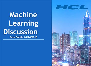 Opening Slide thumbnail: Machine Learning Discussion by Dave Draffin
