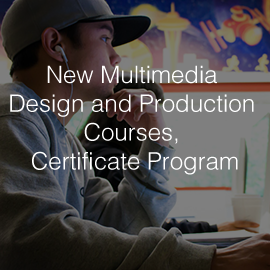 Lake Washington Institute of Technology Introduces New Multimedia Design and Production Courses, Certificate Program