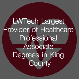 Lake Washington Institute of Technology Largest Provider of Healthcare Professional Associate Degrees in King County