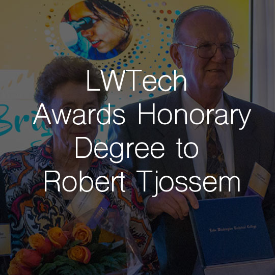 Lake Washington Institute of Technology Awards Honorary Degree to Robert Tjossem