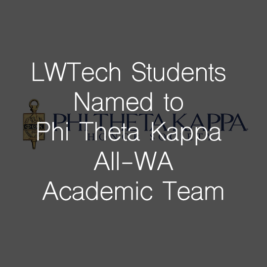 Lake Washington Institute of Technology Students Named to Phi Theta Kappa All-Washington Academic Team