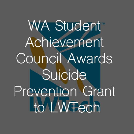 Washington Student Achievement Council Awards Suicide Prevention Grant to Lake Washington Institute of Technology