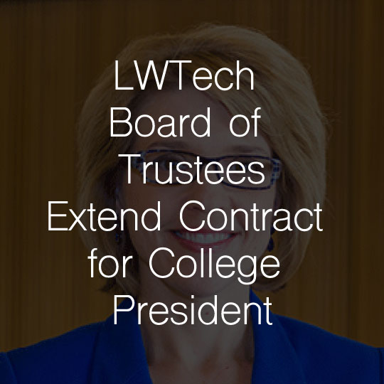 Lake Washington Institute of Technology Board of Trustees Extend Contract for College President