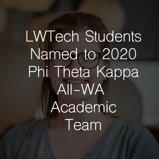 Lake Washington Institute of Technology Students Named to 2020 Phi Theta Kappa All-Washington Academic Team