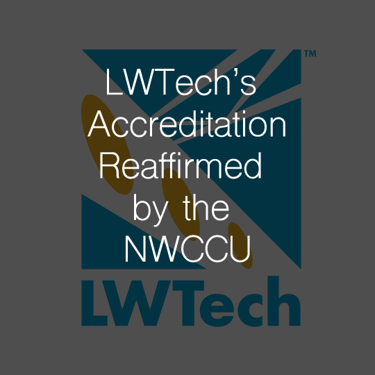 Lake Washington Institute of Technology's Accreditation Reaffirmed by the Northwest Commission on Colleges and Universities