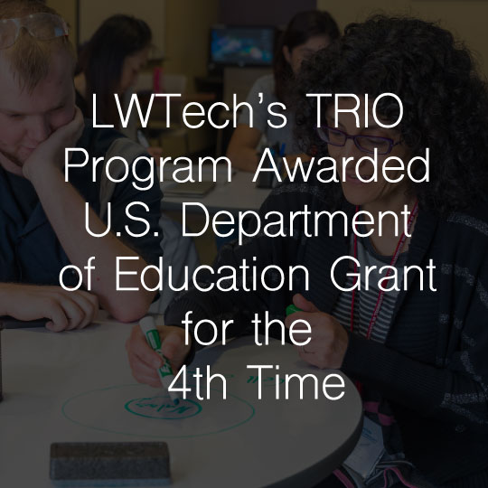 Lake Washington Institute of Technology's TRIO Program Awarded U.S. Department of Education Grant for the 4th Time