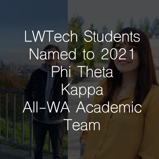 Lake Washington Institute of Technology Students Named to 2021 Phi Theta Kappa All-Washington Academic Team